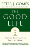 The Good Life - Peter J. Gomes