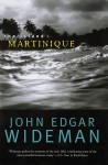 Island: Martinique - John Edgar Wideman