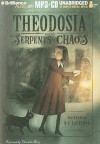 Theodosia and the Serpents of Chaos - R.L. LaFevers