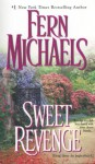 Sweet Revenge - Fern Michaels