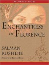 The Enchantress of Florence (MP3 Book) - Salman Rushdie, Firdous Bamji