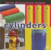 Three Dimensional Shapes: Cylinders - Luana K. Mitten