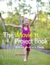 iMovie '11 Project Book - Jeff Carlson