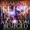 A Kingdom Besieged (Audio) - Raymond E. Feist, John Meagher