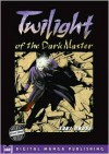 Twilight of the Dark Master - Saki Okuse