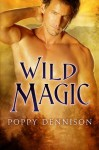 Wild Magic - Poppy Dennison