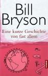 Eine kurze Geschichte von fast allem - Bill Bryson