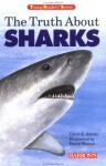 The Truth about Sharks - David Wenzel