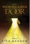 The Hourglass Door - Lisa Mangum