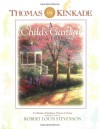 A Child's Garden Of Verses: A Collection Of Scriptures, Prayers & Poems - Robert Louis Stevenson