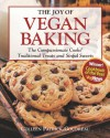 The Joy of Vegan Baking: The Compassionate Cooks' Traditional Treats and Sinful Sweets - Colleen Patrick-Goudreau