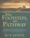 His Footsteps, My Pathway - Roy Lessin