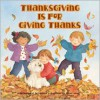 Thanksgiving Is for Giving Thanks - Margaret Sutherland, Sonja Lamut