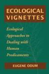Ecological Vignettes - Eugene P. Odum