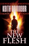 The New Flesh - Keith Deininger