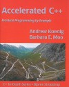 Accelerated C++: Practical Programming by Example - Andrew Koenig, Barbara E. Moo