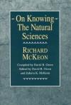 On Knowing--The Natural Sciences - Richard Peter McKeon, David B. Owen, Zahava K. McKeon