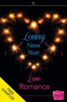 Loving New Year, Love Romance: HarperImpulse Romance FREE SAMPLER - Lisa Fox, Nikki Moore, Eve Devon, Caroline Storer, Hannah Emery, Corinna Rogers, Lynn Montagano, Nicola Jane, Emma Heatherington