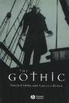 The Gothic - David Punter, Glennis Byron