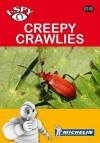 Creepy Crawlies. - Michelin Travel Publications