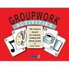 Groupwork Activities: The Resource Manual For Everyone Working With Elderly People - Danny Walsh