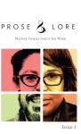 Prose and Lore: Memoir Stories About Sex Work (Issue 1) - Melissa Petro, Aimee Herman, Marcia Chase, Veronica Vera, anna Saini, Dana Wright, Dominick, Essence Revealed, Josh Ryley, Kelley Kenney, L.D. Sorrow, Lovely Brown