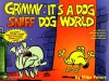Grimmy: It's A Dog Sniff Dog World - Mike Peters