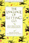 The Language of Letting Go: Daily Meditations for Co-Dependents (Hazelden Meditation Series) - Melody Beattie