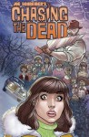 Chasing The Dead - Matthew Scott, Tim Westland, Deitrich Smith