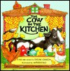 The Cow in the Kitchen: A Folk Tale - Evelyne Johnson