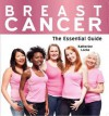 Breast Cancer - The Essential Guide - Katherine Locke