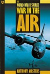 War In The Air - Anthony Masters
