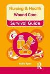Wound Care. Kelly Ryan - Kelly Ryan