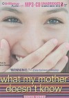 What My Mother Doesn't Know - Sonya Sones, Kate Reinders