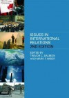 Issues in International Relations - C. Salmon Trevor