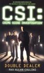 Double Dealer (CSI: Crime Scene Investigation) - Max Allan Collins