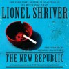 The New Republic: A Novel (Audio) - Lionel Shriver, Edoardo Ballerini