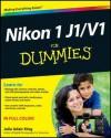 Nikon 1 J1/V1 For Dummies - Julie Adair King