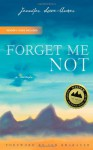 Forget Me Not: A Memoir - Jennifer Lowe-Anker
