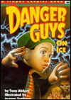 Danger Guys On Ice - Tony Abbott, Joanne Scribner