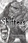 Shifters - Robert Helmbrecht, David Wellington, Jay Wilburn, Aaron Gudmunson, Tara Hall, Dane Hatchell, Mandy DeGeit, D. Ward, Kris Freestone, Cameron Suey
