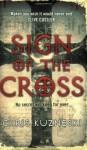 Sign Of the Cross - Chris Kuzneski