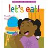 Let's Eat! - Tina Jo Breindel, Michael Carter