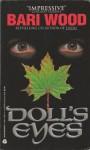 Doll's Eyes - Bari Wood