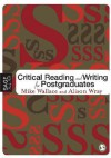 Critical Reading and Writing for Postgraduates - Mike Wallace, Alison Wray
