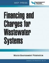 Financing and Charges for Wastewater Systems - Water Environment Federation