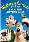 Wallace and Gromit in Three Amazing Adventures - Nick Park