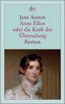 Anne Elliot oder die Kraft der Überredung - Sabine Roth, Jane Austen