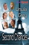 Second Chances - Ursula Grey