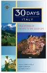 30 Days in Italy: True Stories of Escape to the Good Life - James O'Reilly, Larry Habegger, Sean Joseph O'Reilly, Sean O'Reilly